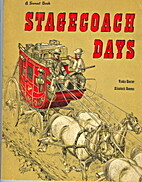 Stagecoach days by Vickie Hunter