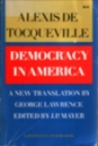 Democracy in America by Alexis de…