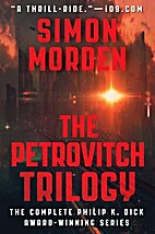 The Petrovitch Trilogy (The Complete First…