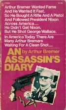 An Assassin's Diary by Arthur Bremer