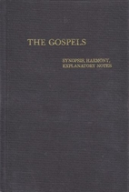 The gospels : a synoptic presentation of the…