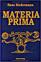 Materia Prima, Die geheimen Bilder der…
