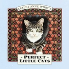 Perfect Little Cats by Lesley Anne Ivory
