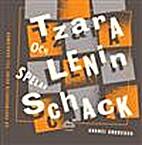 Tzara och Lenin spelar schack : en…