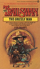 The Grizzly Man by Jon Sharpe