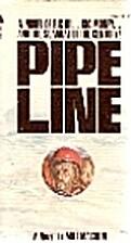 Pipeline: A novel by Milt Machlin