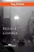 Bellini e a esfinge (Portuguese Edition) by…