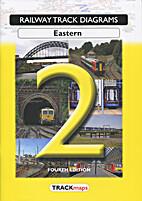 Railway Track Diagrams Book 2 Eastern 4th…