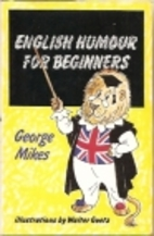 English Humour for Beginners by George Mikes