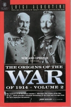 The Origins of the War of 1914, Volume 2 by…