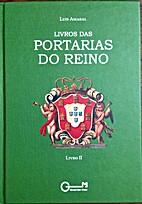 Livro das Portarias do Reino. Livro II by…