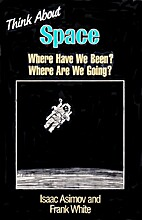Think about space : where have we been and…
