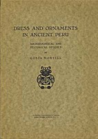 Dress and Ornaments in Ancient Peru:…