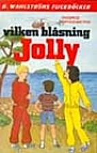 Vilken blåsning, Jolly by Ingrid Bredberg