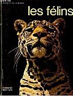 Les félins by François Lagrange