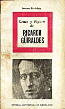 Genio y figura de Ricardo Güiraldes by…