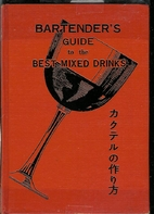 Bartender's Guide to the Best Mixed Drinks…