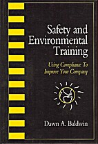 Safety and Environmental Training: Using…