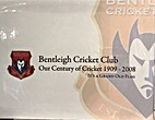Our century of cricket 1909-2008 : it's…
