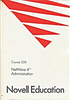 Netware 4 Administration by Novell Education