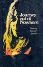 Journey Out of Nowhere by Nancy Covert Smith