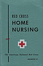 Red Cross Home Nursing by American National…