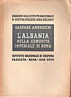 L' Albania nella comunità imperiale di Roma…