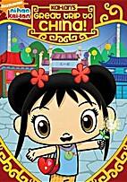 Ni Hao, Kai-Lan: Kai-Lan's Great Trip to…