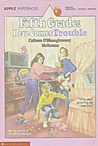 Fifth Grade: Here Comes Trouble (An Apple…