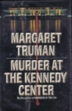 Murder at the Kennedy Center (Capital Crime…