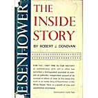 Eisenhower: the inside story by Robert J.…