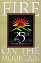 The Glass Art Society Conference 1995: Fire…