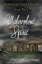 Malevolent Spirit (Merryweather Lodge, Book…