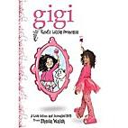 Gigi, God's Little Princess [videorecording]…