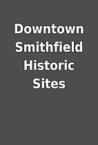 Downtown Smithfield Historic Sites