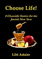 Choose Life! 8 Chassidic Stories for the…