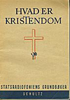 Hvad er Kristendom by Erik Jensen