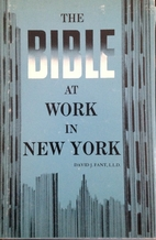 The Bible At Work In New York. by David…