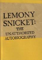Lemony Snicket: The Unauthorized…