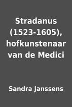 Stradanus (1523-1605), hofkunstenaar van de…