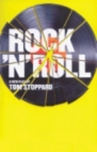 Rock 'n' Roll: A New Play by Tom Stoppard