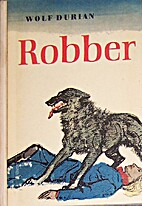 Robber by Wolf Durian