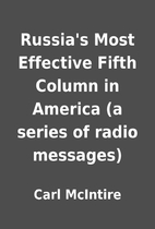 Russia's Most Effective Fifth Column in…