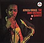 Africa/Brass by The John Coltrane Quartet