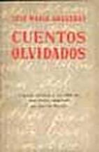 Cuentos Olvidados by José María Arguedas