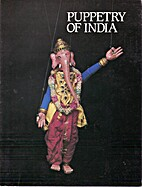 Puppetry of India: An Exhibition of Figures…