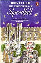 The Adventures of Speedfall by John Fuller