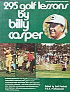 295 golf lessons by Billy Casper by Billy…