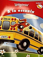 SRA Imaginalo!: A la escuela (Grado K,…