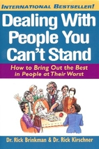 Dealing with People You Can't Stand: How to…